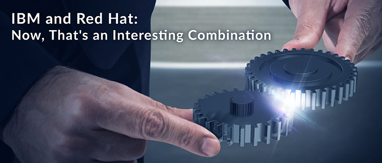 IBM and Red Hat Combination