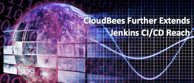 CloudBees Further Extends Jenkins CI/CD Reach