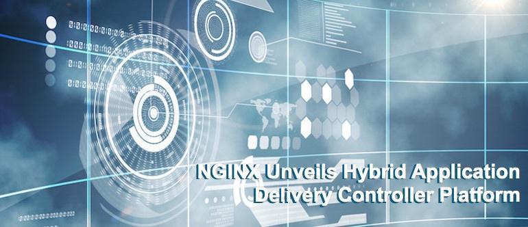 NGINX Unveils Hybrid Application Delivery Controller Platform