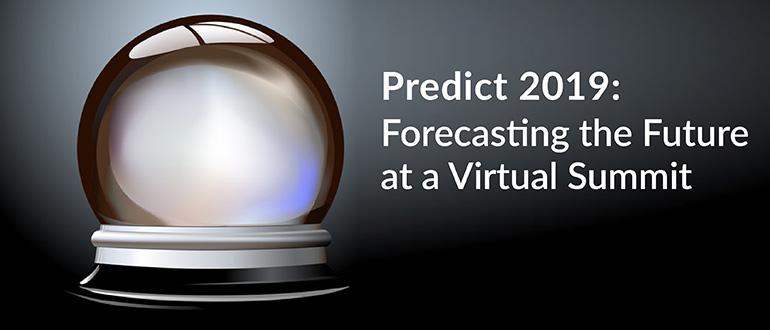 Predict 2019: Forecasting the Future