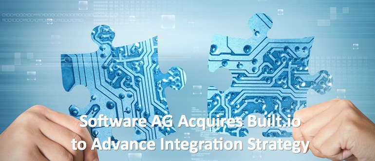 Software AG Acquires Built.io to Advance Integration Strategy