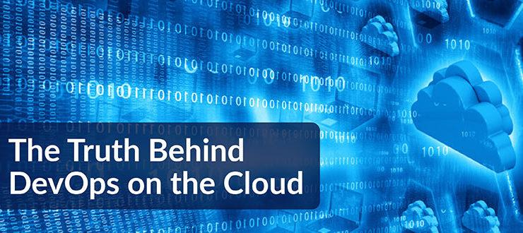 Truth Behind DevOps on Cloud