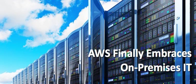 AWS Finally Embraces On-Premises IT - DevOps com