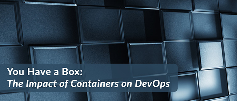 The Impact of Containers on DevOps