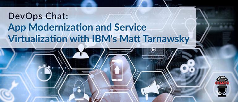 App Modernization and Service Virtualization