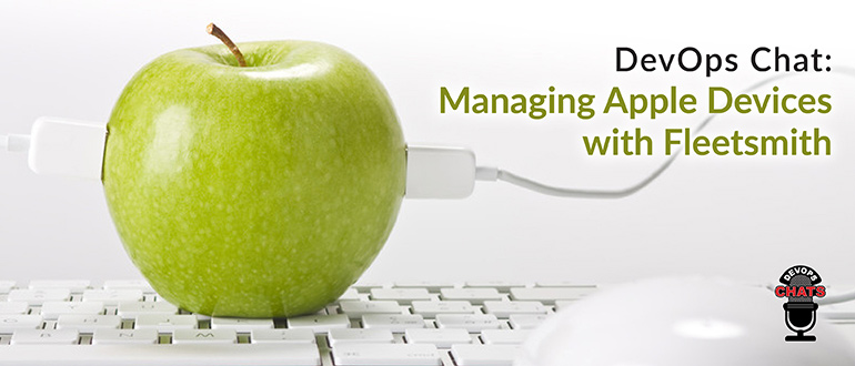 Managing Apple Devices with Fleetsmith