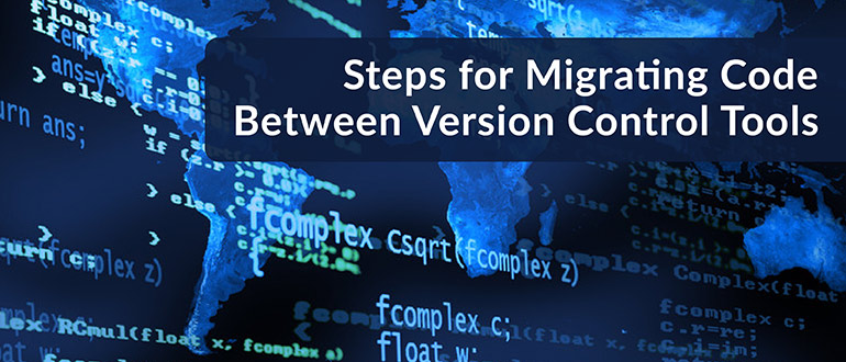 Migrating Code Between Version Control Tools