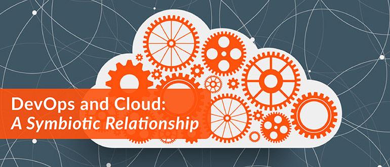 DevOps and Cloud: A Symbiotic Relationship