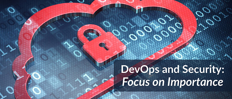 DevOps and Security: Focus on Importance