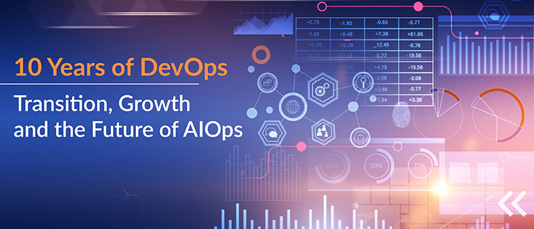 Transition, Growth and the Future of AIOps