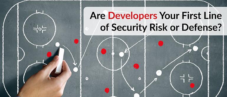 Security Risk or Defense Developers