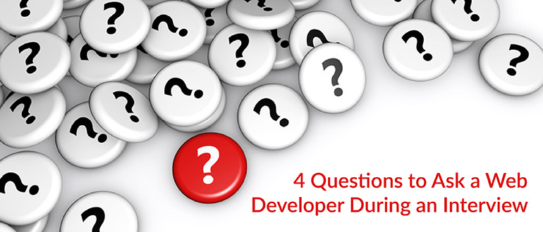 Questions to Ask a Web Developer