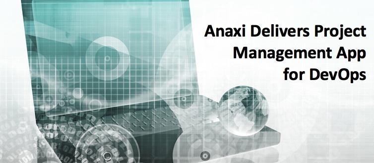 Anaxi Delivers Project Management App for DevOps