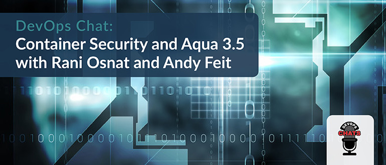 Container Security and Aqua 3.5