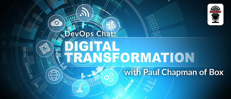 Digital Transformation with Paul Chapman