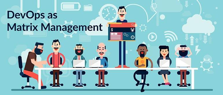 DevOps as Matrix Management
