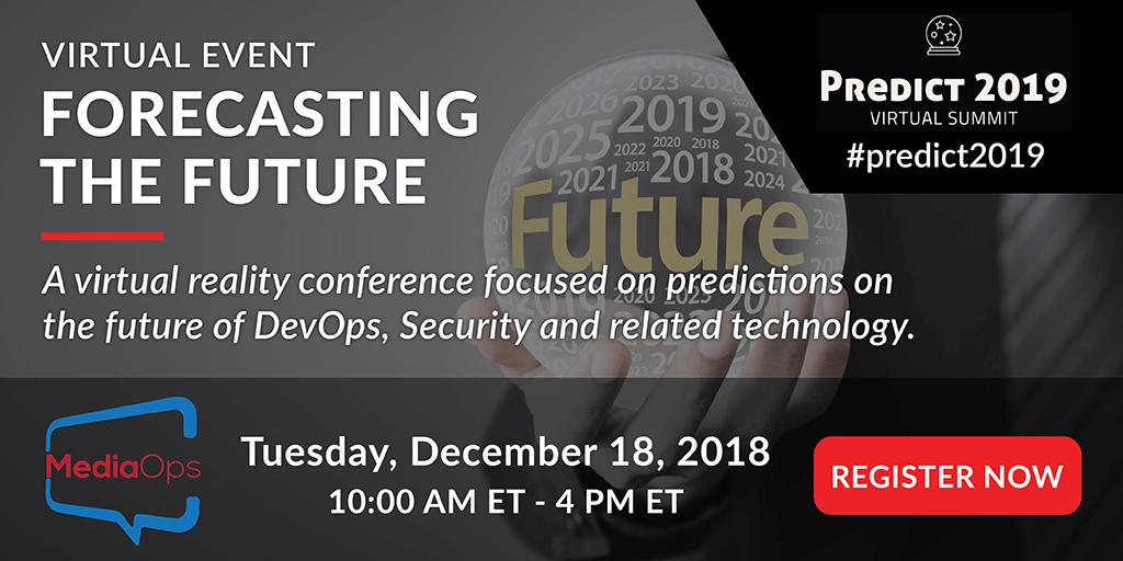 Today: Predict 2019 Virtual Summit