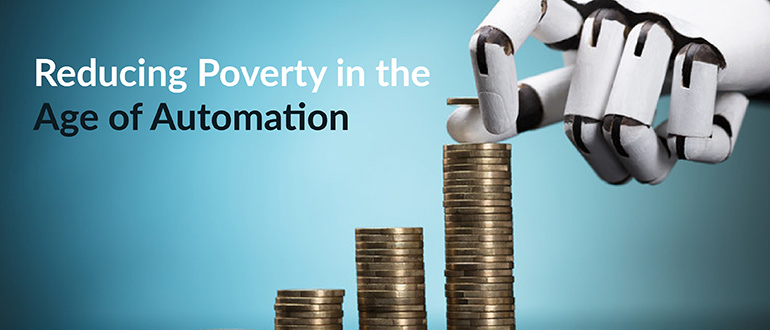 Reducing Poverty in the Age of Automation
