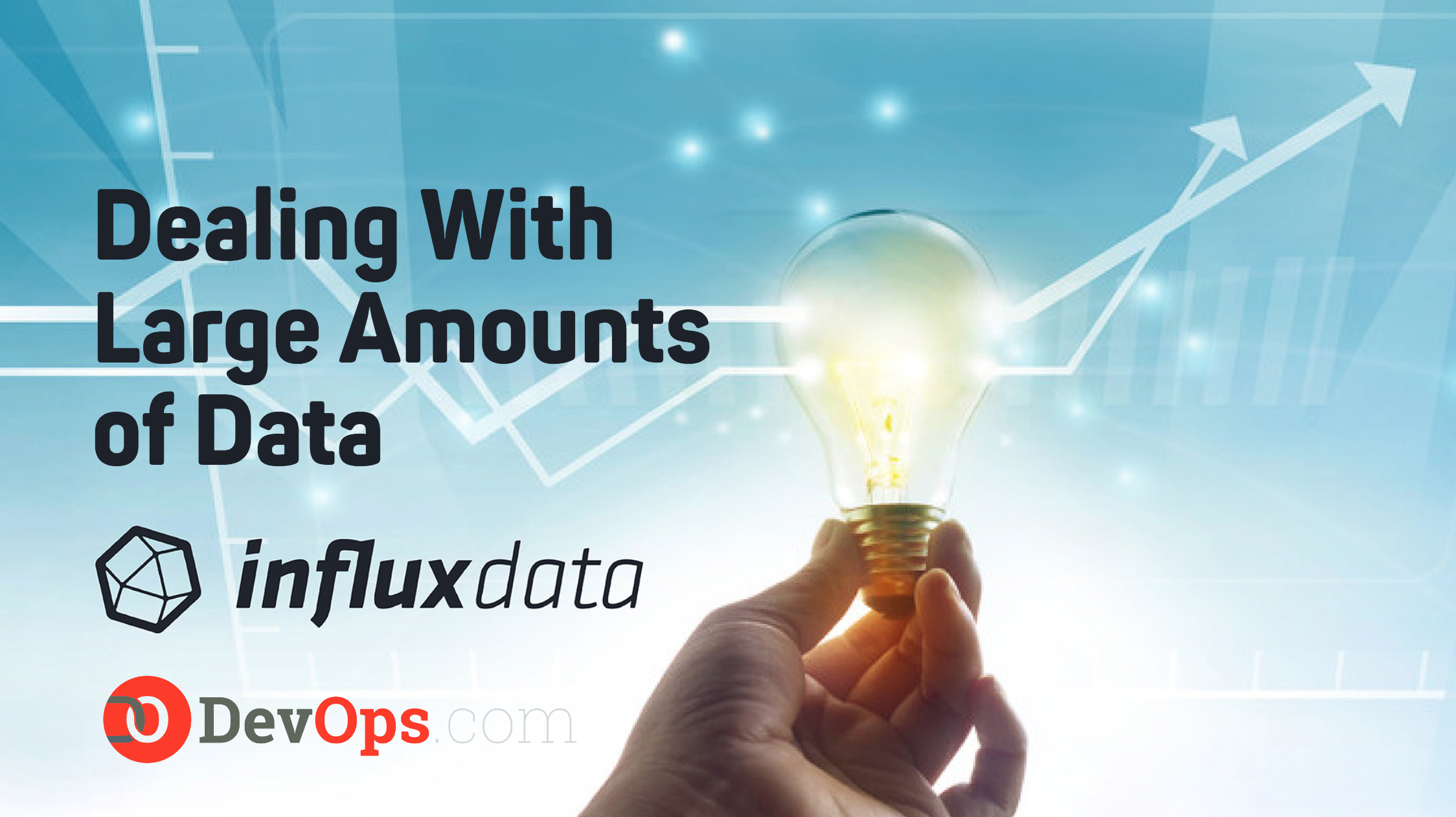 InfluxData Video Series: Dealing with Large Amounts of Data