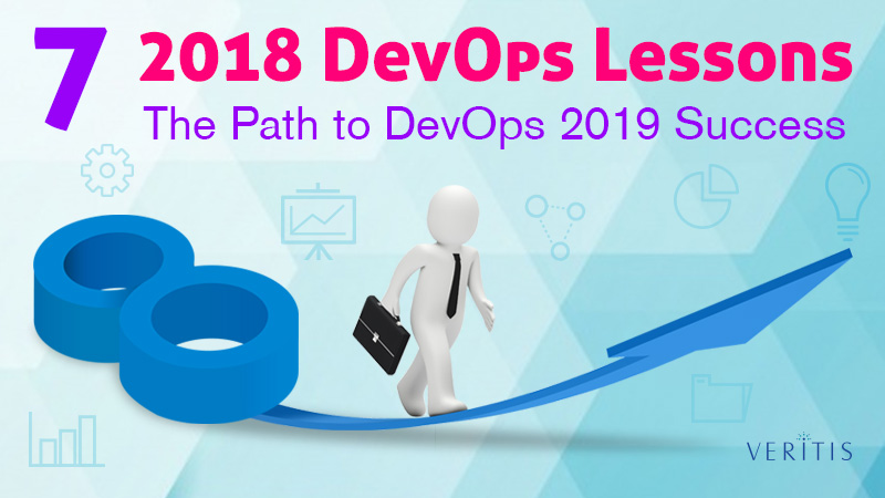 7 DevOps Lessons in 2018: The Path to DevOps Success in 2019