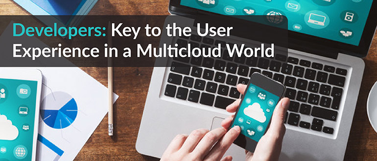User Experience in a Multicloud World