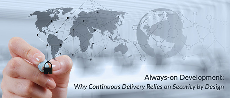 Continuous Delivery Relies on Security by Design