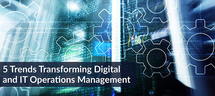 Transforming Digital and IT Operations Management