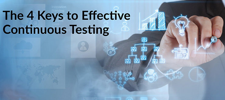 Keys to Effective Continuous Testing