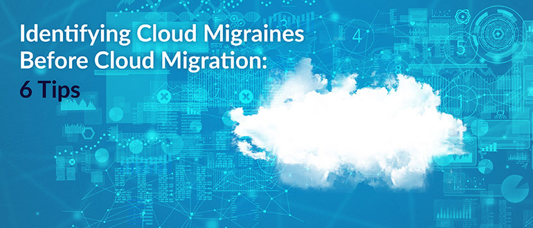 Identifying Cloud Migraines