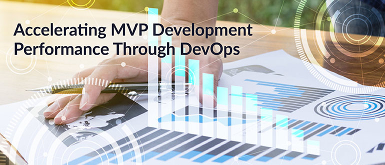 Accelerating MVP Development Performance