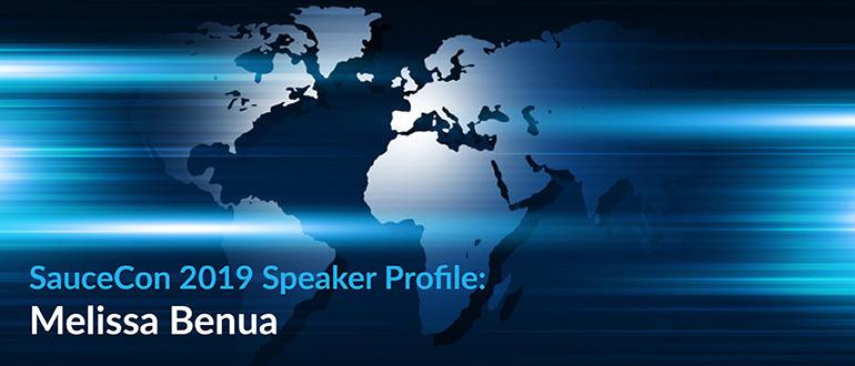 SauceCon 2019 Speaker: Melissa Benua