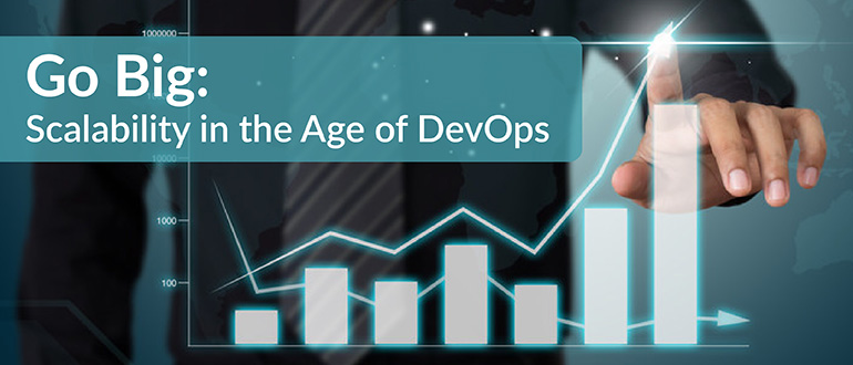 Scalability in the Age of DevOps