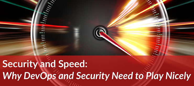 Security and Speed: Why DevOps