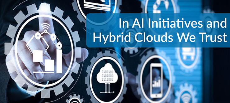 AI Initiatives and Hybrid Clouds