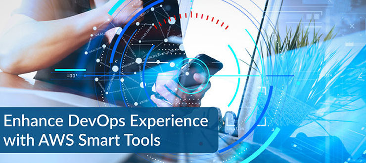 DevOps Experience with AWS Smart Tools