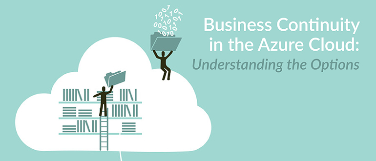 Business Continuity in the Azure Cloud