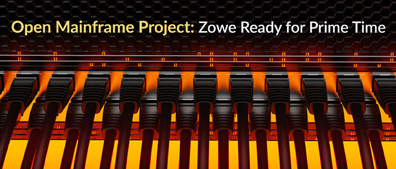 Open Mainframe Project: Zowe Ready