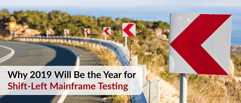 Year for Shift-Left Mainframe Testing
