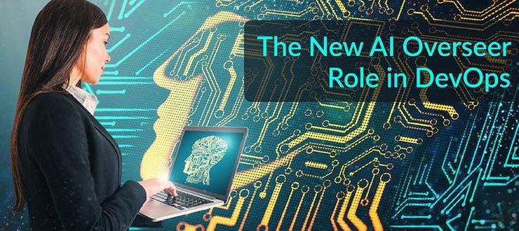 New AI Overseer Role in DevOps