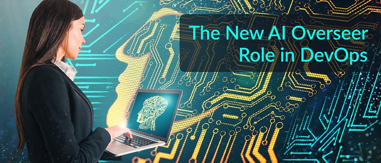 New AI Overseer Role in DevOps