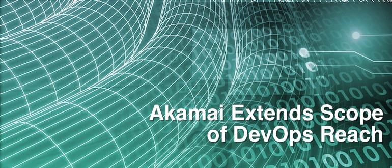 Akamai Extends Scope of DevOps Reach