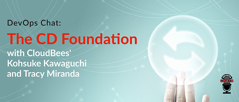 The CD Foundation, with CloudBees