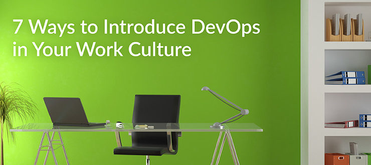 Introduce DevOps in Your Work Culture