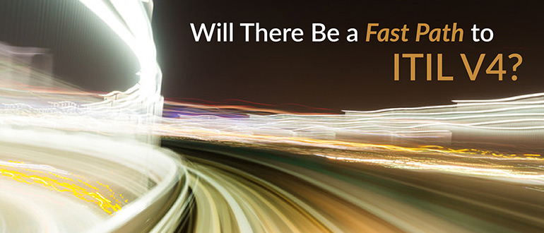 Fast Path to ITIL V4