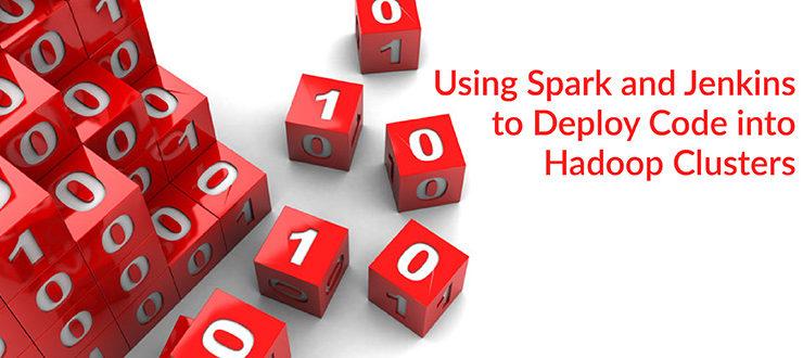 Deploy Code into Hadoop Clusters