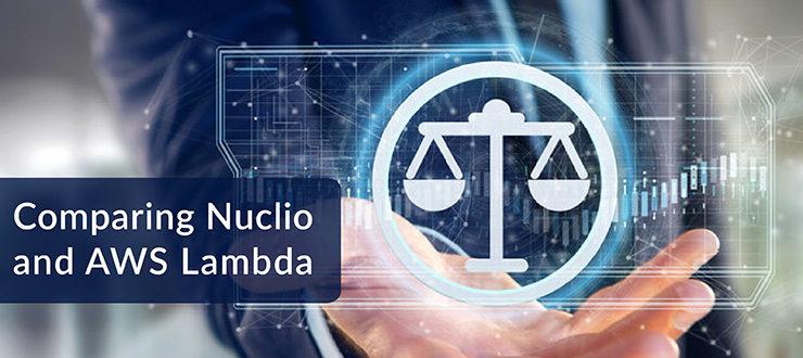 Comparing Nuclio and AWS Lambda