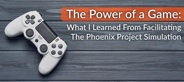 Facilitating The Phoenix Project Simulation