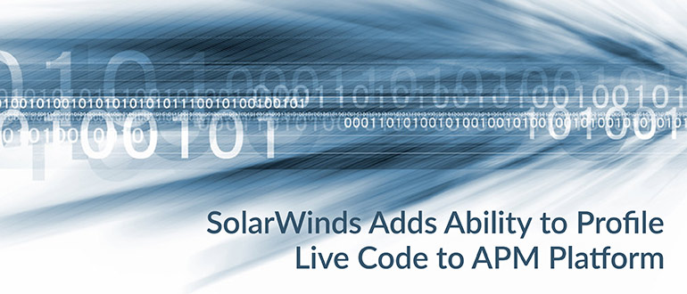 SolarWinds Adds Ability to Profile Live Code