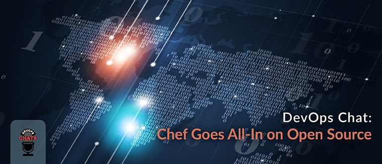 Chef Goes All-In on Open Source