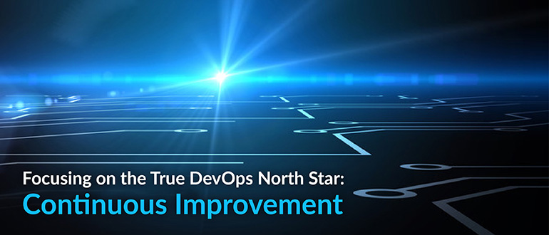 DevOps North Star: Continuous Improvement